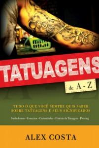 Tatuagens de A a Z (Alex Costa)