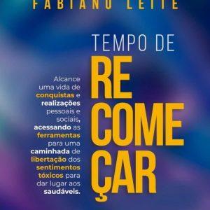 Tempo de recomeçar (Fabiano Leite)