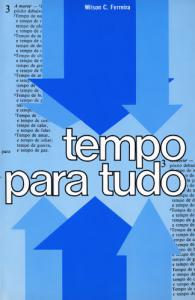 Tempo Para Tudo (Wilson Castro Ferreira)