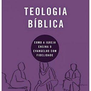 Teologia bíblica (Nick Roark – Robert Cline)