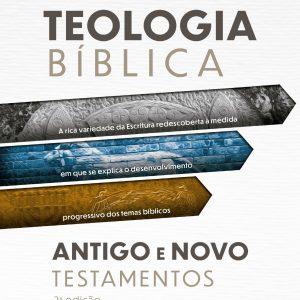 Teologia Bíblica Antigo e Novo Testamentos (Geerhardus Vos)