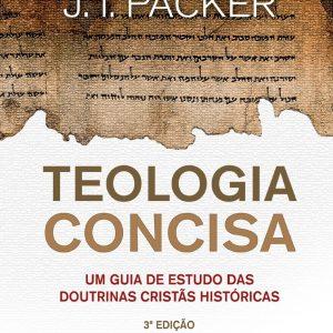 Teologia concisa (J.I. Packer)