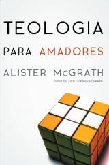 Teologia para amadores (Alister McGrath)