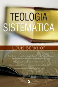 Teologia sistemática (Louis Berkhof)