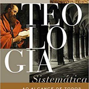 Teologia Sistemática ao Alcance de Todos (Wayne Grudem)