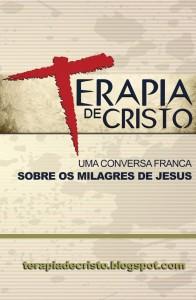 Uma conversa franca sobre os milagres de Jesus (André Luiz Santana Souza)
