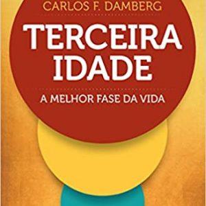 Terceira idade (Carlos Fernando Damberg)
