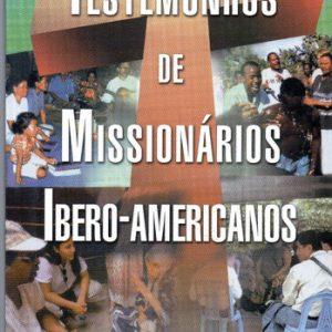 Testemunhos de missionários ibero-americanos (Vários autores)