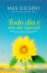 Todo Dia É Um Dia Especial (Max Lucado)