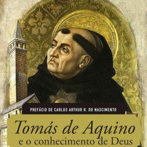 Tomás de Aquino e o conhecimento de Deus (Jonas Madureira)