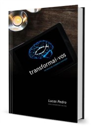 Transformai-vos (Lucas Pedro)