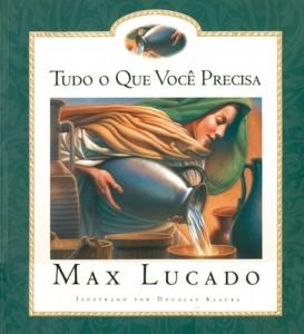 Tudo o que você precisa (Max Lucado)