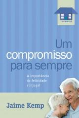 Um compromisso para sempre (Jaime Kemp)