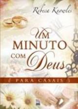 Um Minuto com Deus (Rebeca Knowles)