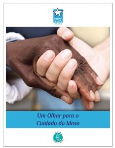 Um olhar para o cuidado do idoso (Jenny Rosén)