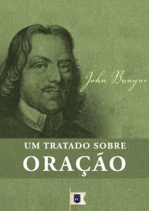 Um tratado sobre oração (John Bunyan)