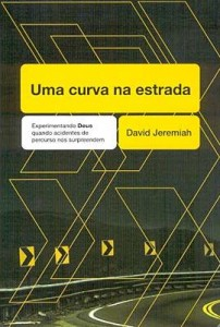Uma curva na estrada (David Jeremiah)