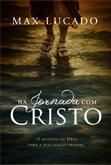 Na Jornada com Cristo (Max Lucado)