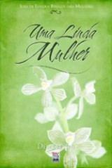 Uma Linda Mulher (Dee Brestin)