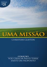 Uma Missão (Christian Clayton)