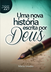 Uma nova história escrita por Deus (Márcio Valadão)