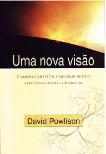 Uma nova visão (David Powlison)