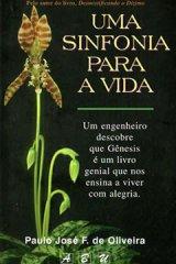 Uma sinfonia para a vida (Paulo José F. de Oliveira)
