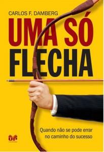 Uma só Flecha (Carlos F. Damberg)