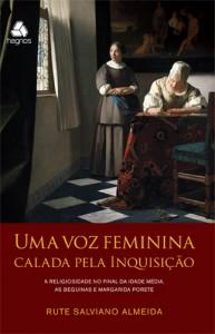 Uma voz Feminina Calada pela Inquisição (Rute Salviano Almeida)