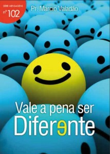Vale a Pena Ser Diferente (Márcio Valadão)