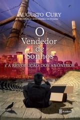 O Vendedor de Sonhos e a Revolução dos Anônimos (Augusto Cury)