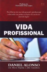 Vida profissional (Daniel Alonso – Marcos Kopeska – Júlio Castanheira)