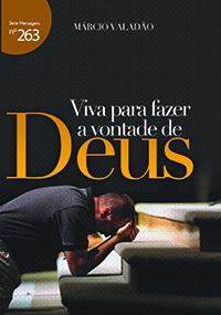 Viva para fazer a vontade de Deus (Márcio Valadão)