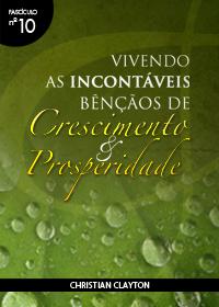 Vivendo as Incontáveis Bençãos de Crescimento e Prosperidade (Christian Clayton)