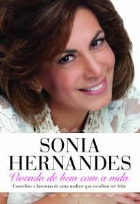 Vivendo de bem com a vida (Bispa Sonia Hernandes)