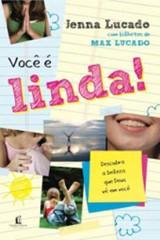 Você é Linda (Jenna Lucado)