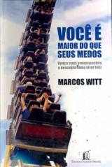 Você é Maior do Que Seus Medos (Marcos Witt)