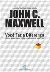 Você Faz a Diferença (John C. Maxwell)