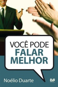 Você Pode Falar Melhor (Noélio Duarte)