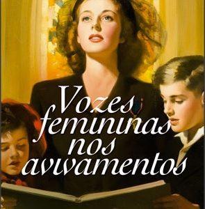 Vozes femininas nos avivamentos (Rute Salviano Almeida)