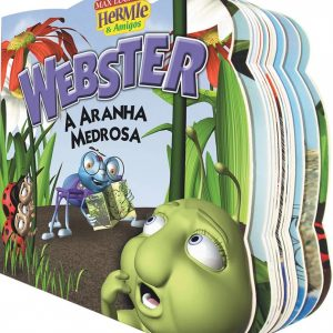 Webster – A aranha medrosa (Max Lucado)