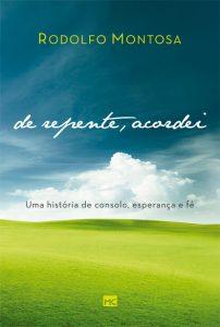 De repente, acordei – Rodolfo Montosa