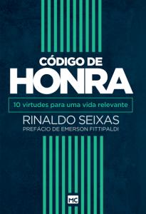 Código de honra – Rinaldo Seixas