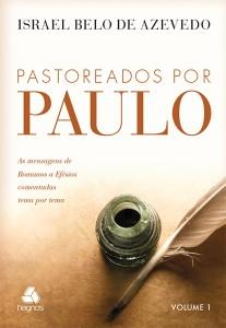 Pastoreados por Paulo (Israel Belo de Azevedo)