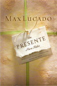 Um presente para todos (Max Lucado)